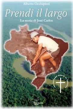 """Il libro """"Prendi il largo. La storia di José Carlos"""""""